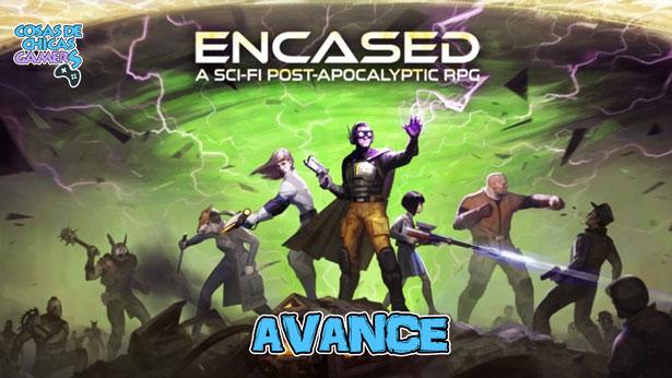 Avance preview Encased para PC