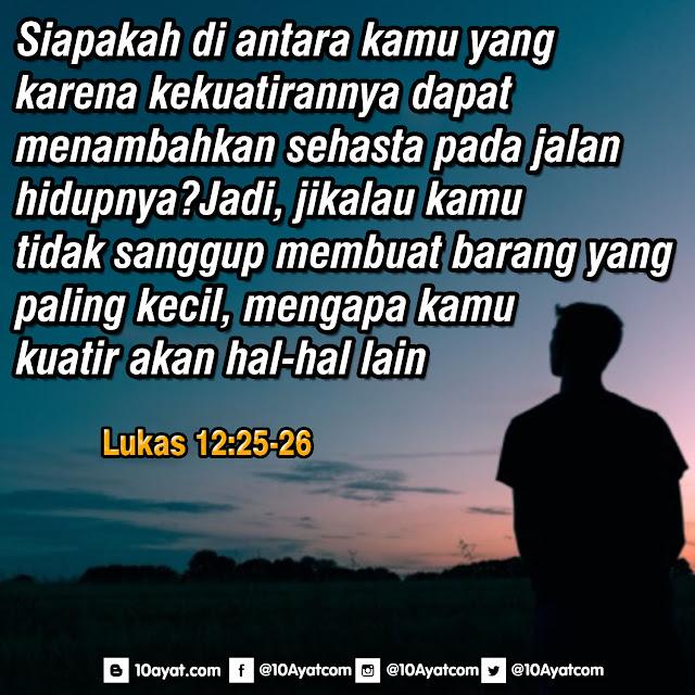 Lukas 12: 25-26