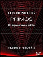 Libro N° 6367. Los Números Primos. Gracián, Enrique.
