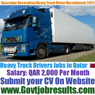 Spacedge Decoration Truck Driver Recruitment 2021-22