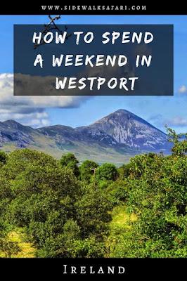 How to spend a weekend in Westport Ireland