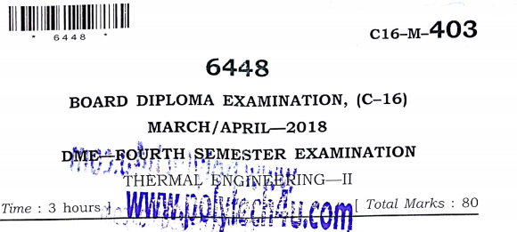 DIPLOAM C-16 THERMAL ENGINEERING-2 PREVIOUS QUESTION PAPER 2018