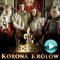 Korona królów - polski telewizyjny serial kostiumowy - obyczajowy; historyczny (odcinki online za darmo)