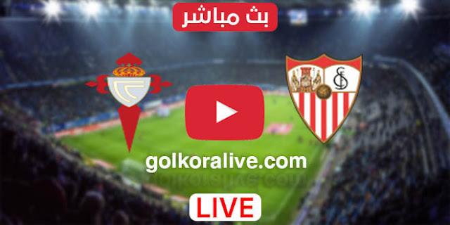 مشاهدة مباراة إشبيلية وسلتا فيجو بث مباشر اليوم  في الدوري الإسباني يلا شوت