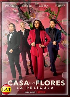 La Casa de Las Flores: La Película (2021) WEB-DL 1080P LATINO