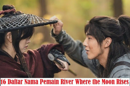 16 Daftar Nama Pemain River Where the Moon Rises 2021 Drama Korea Terlengkap