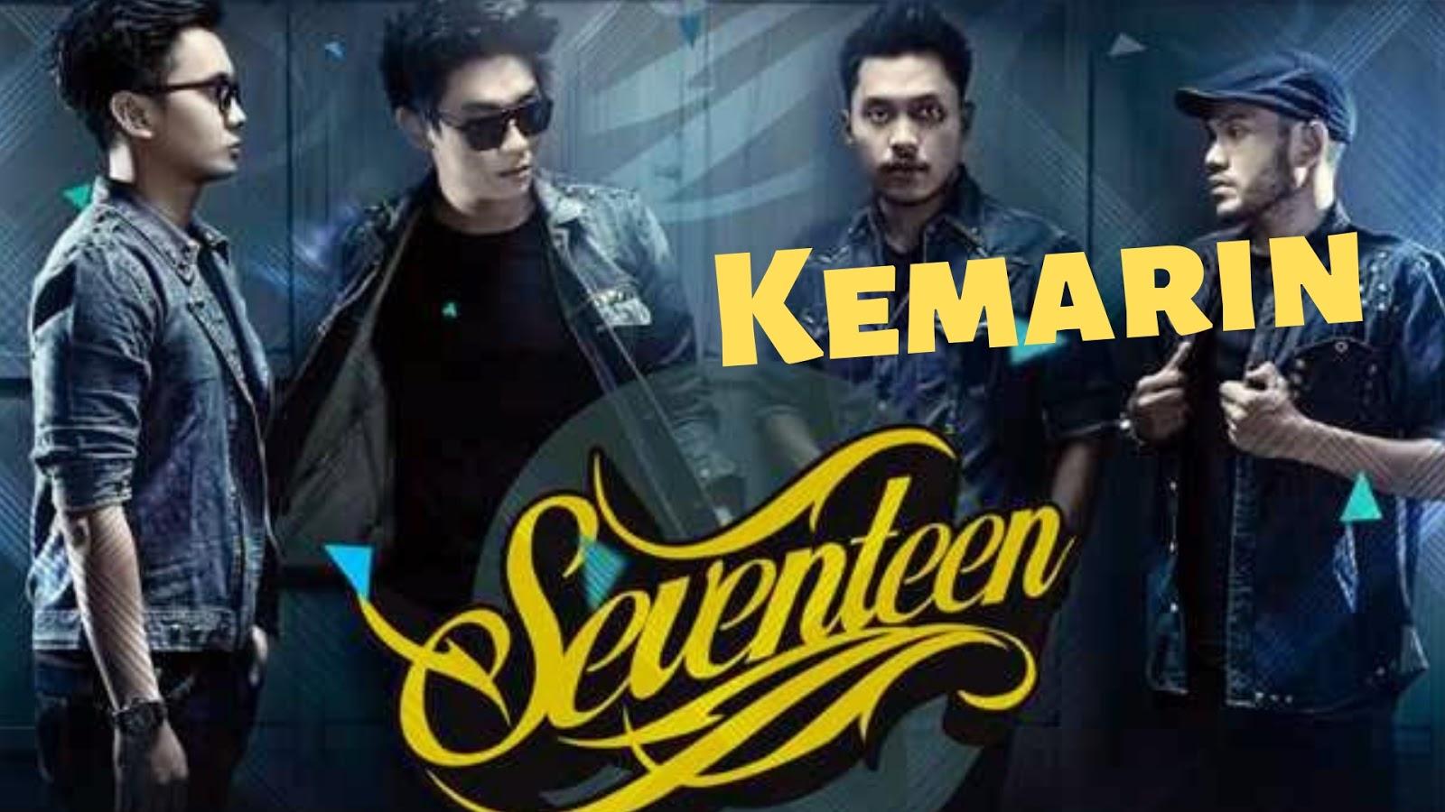 Seventeen band - Kemarin