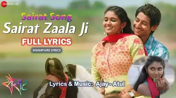 Sairat Zaala Ji Lyrics / Sairat Zala Ji Lyrics - SAIRAT SONG By AJAY ATUL