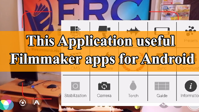 This Application useful Filmmaker apps for Android