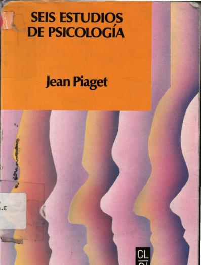 Piaget - Seis Estudios de Psicología