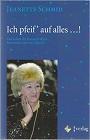 https://www.amazon.de/Ich-pfeif-auf-alles-Kunstpfeiferin/dp/3902141131