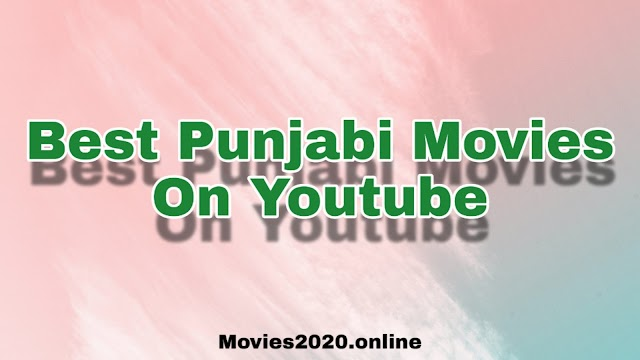Best Punjabi Movies On Youtube | Punjabi Movies Youtube Channel