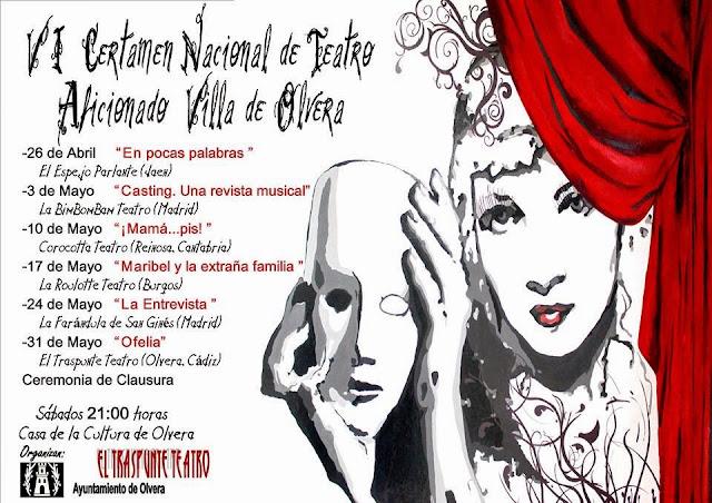 VI Certamen Nacional Teatro Aficionado Villa de Olvera