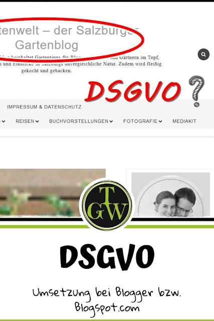 Umsetzung der DSGVO auf Blogspot-Blogs - Gartenblog Topfgartenwelt #dsgvo #blog #umsetzung #tipps #blogspot
