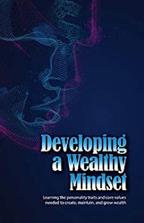 Developing a Wealthy Mindset (Author Interview)