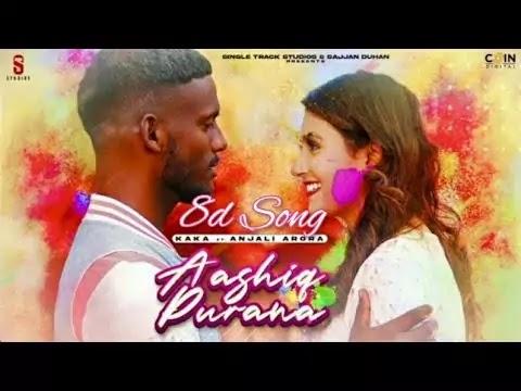 kaka new punjabi song 2021 Aashiq Purana