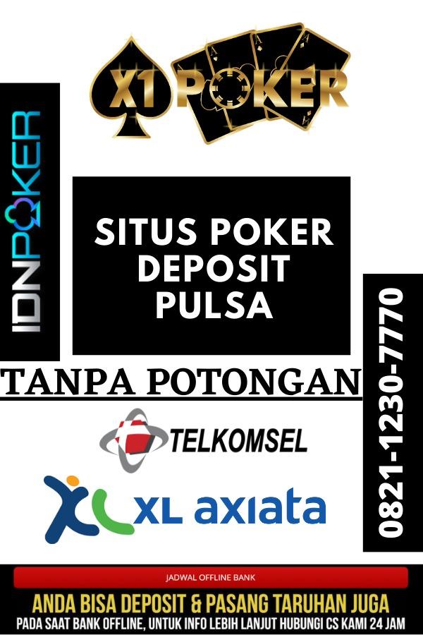 situs poker deposit pulsa tanpa potongan