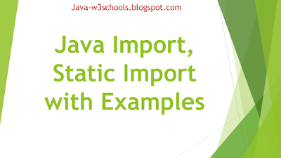 Java Import, Static Import with Examples