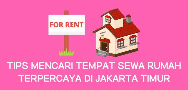 Sewa rumah di Jakarta Timur