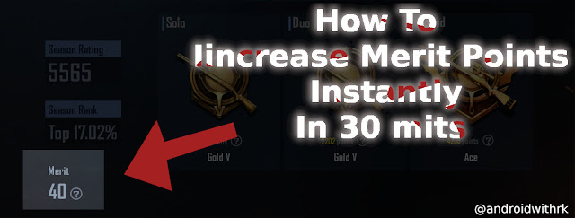 How To Iincrease Merit Points Instantly | androidwithrk