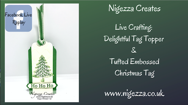 Nigezza Creates with Stampin' Up! Delightful Tag Topper Punch & Tufted  3D Embossing Folder