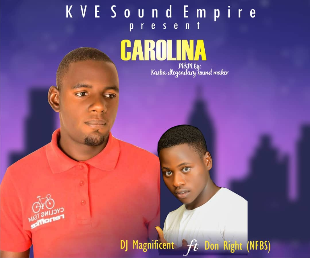[Music] DJ magnificent ft Don Right (NFBS) [M&M: Kasha Legendary Sound Maker) #Arewapublisize