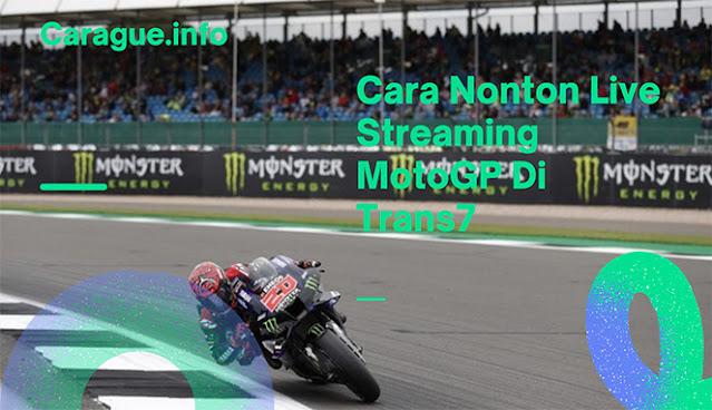 Cara Nonton Live Streaming MotoGP Trans7
