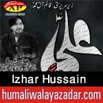 http://www.humaliwalayazadar.com/2015/10/izhar-hussain-nohay-2016.html