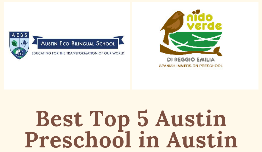 Top 5 Best Preschools in Austin