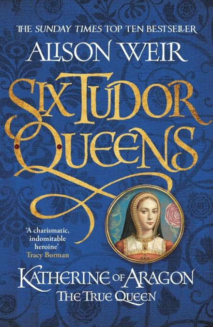 Katherine of Aragon von Alison Weir
