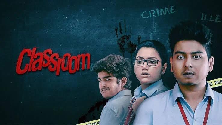 Classroom (2021)Bengali Full Movie Download