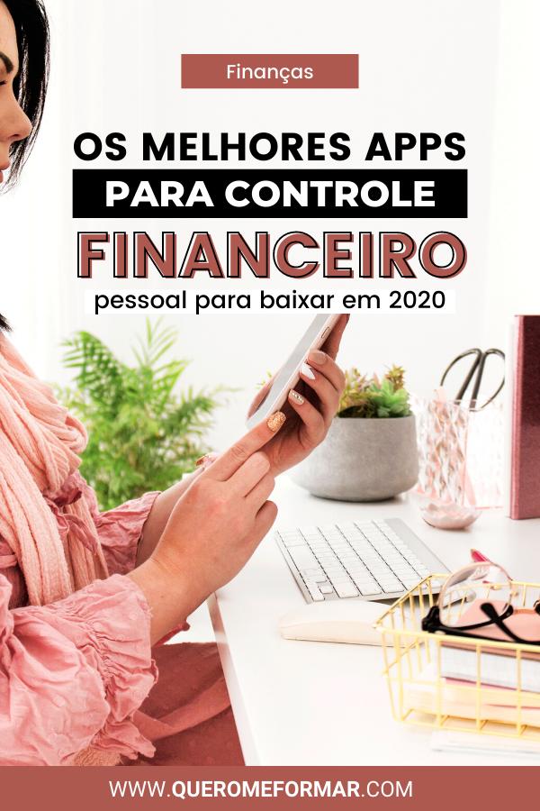 Imagens para Pinterest Melhores Aplicativos de Controle Financeiro Pessoal Gratuitos [2020]
