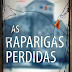 "Topseller | ""As Raparigas Perdidas"" de Simone St. James"