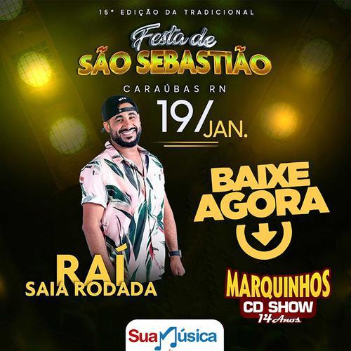 Rai Saia Rodada - Caraúbas - RN - Janeiro - 2020