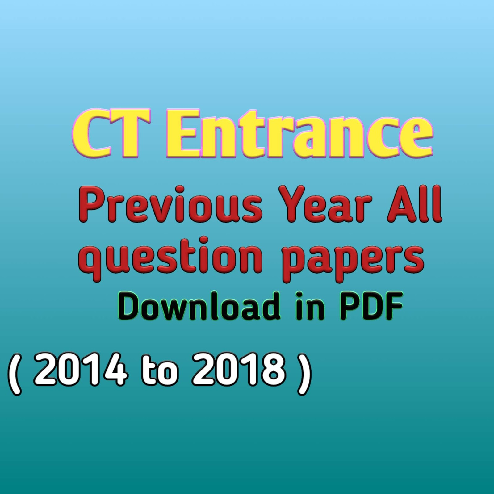 Odisha CT Entrance (D El ED) Previous Year Question Papers