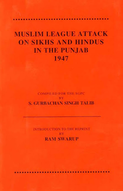 Muslim league attack on Sikhs and Hindus in the Punjab 1947