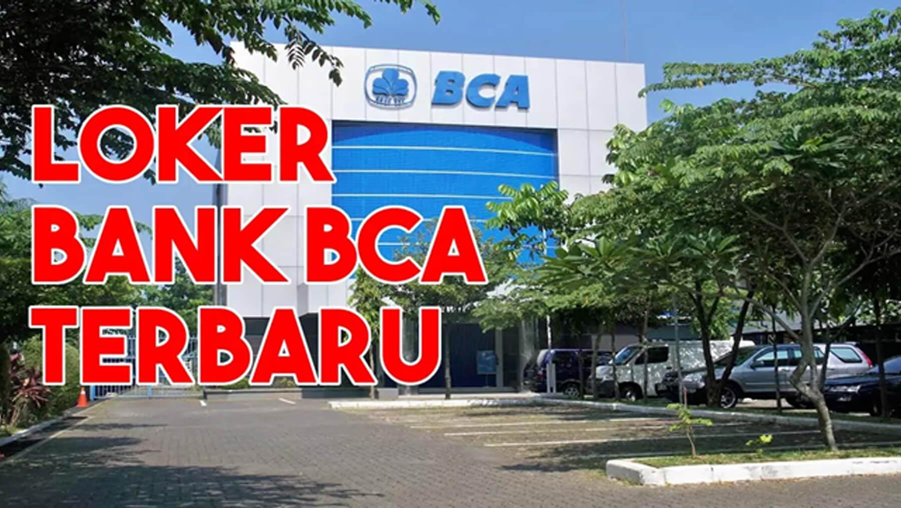 Lowongan kerja Bank - bca-marketeers