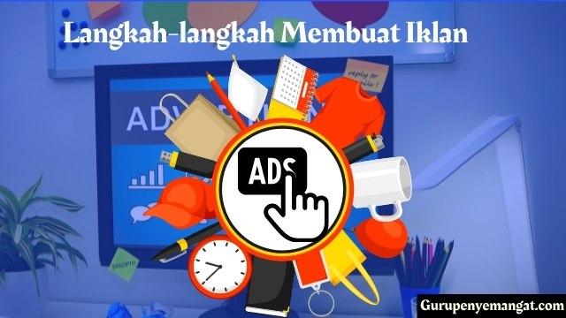 Langkah-langkah Membuat Iklan