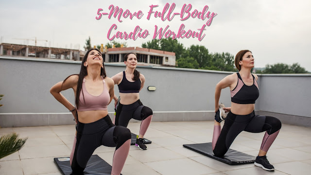 5-Move Full-Body Cardio Workout