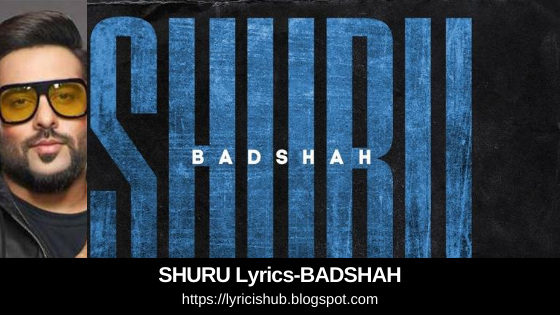 SHURU Lyrics-BADSHAH | The Power of Dreams of a Kid