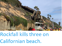https://sciencythoughts.blogspot.com/2019/08/rockfall-kills-three-on-californian.html