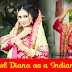 Beautiful Diana as a Indian Bridal