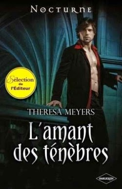 http://lachroniquedespassions.blogspot.fr/2014/07/lamant-des-tenebres-theresa-meyers.html