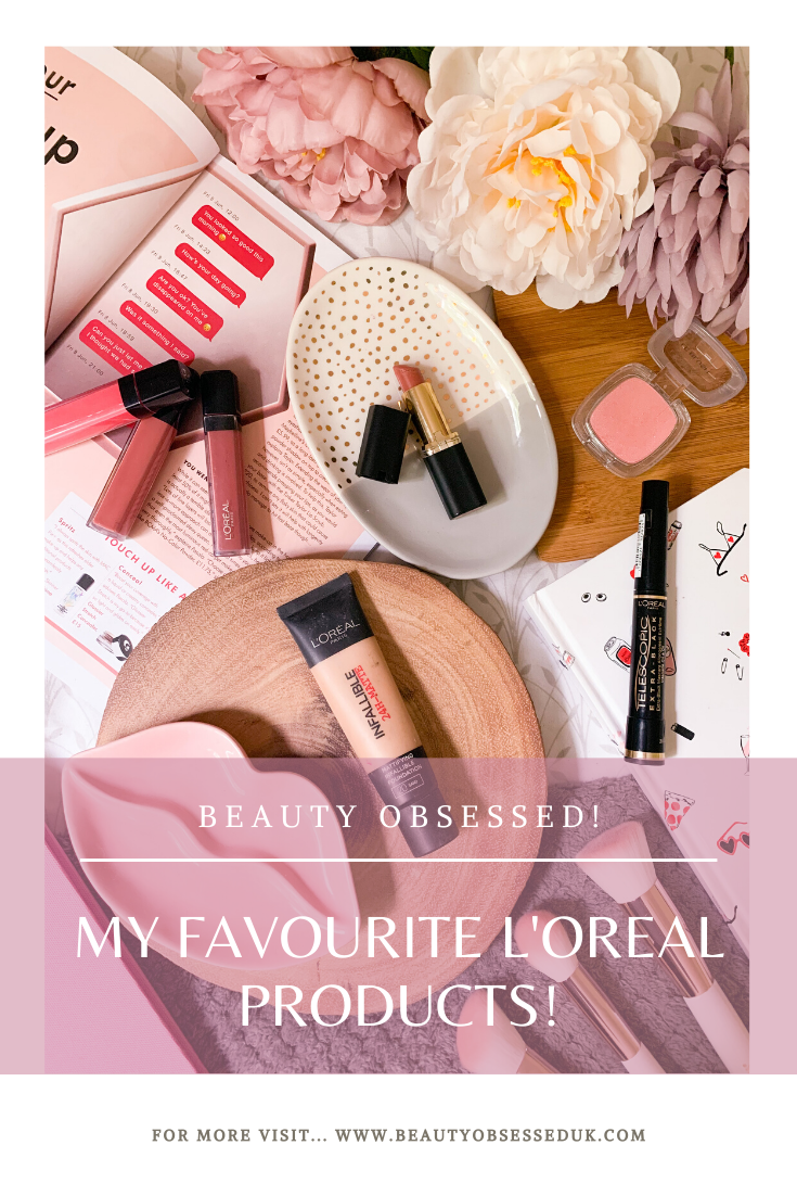 Favourite L'Oreal Products Pinterest