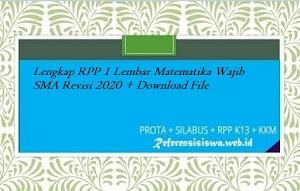 Lengkap RPP 1 Lembar Matematika Wajib SMA Revisi 2020 + Download File