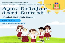 Modul BDR AKI BAGI Tema 4 Sehat Itu Penting Kelas 5 SD/MI Kurikulum 2013