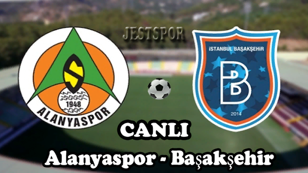 Alanyaspor - Başakşehir Jestspor izle