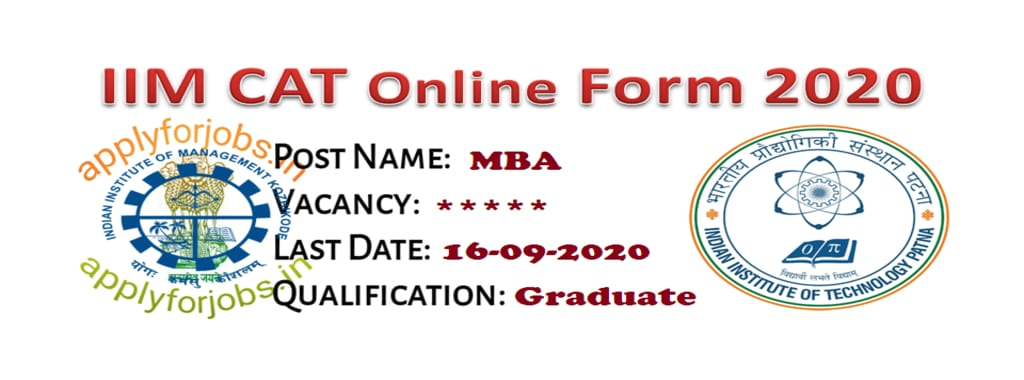 IIM CAT Online Form 2020, applyforjobs.in, sarkariresult.com