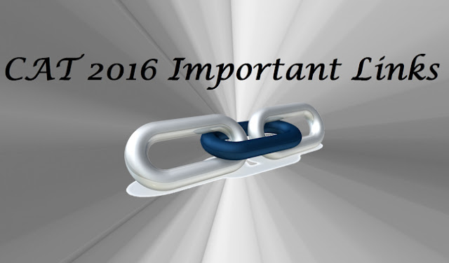 CAT 2016 Important Links
