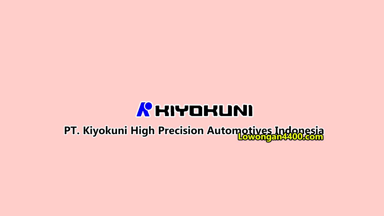 PT. Kiyokuni High Precision Automotive Indonesia